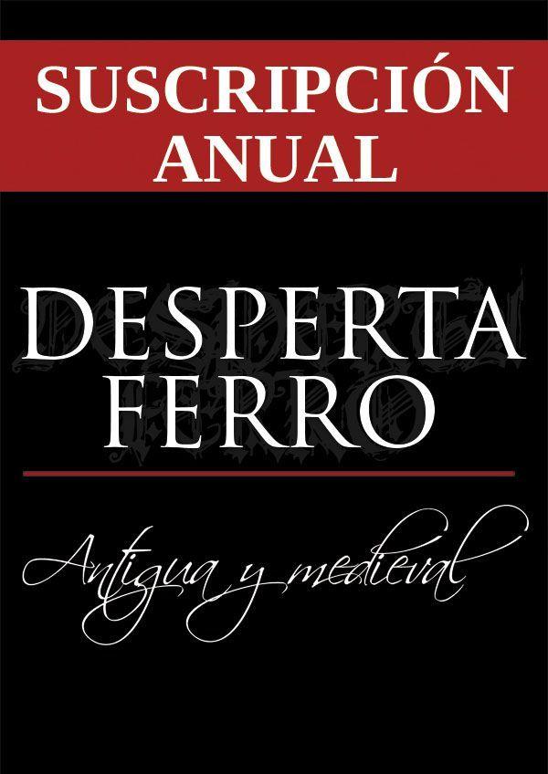 Desperta Ferro Historia Antigua y Medieval