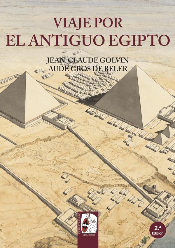 Viaje por el Antiguo Egipto Golvin