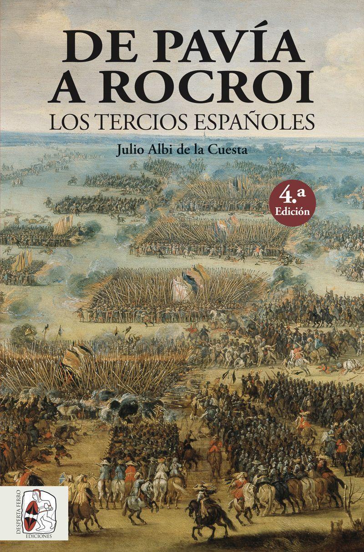 De Pavía a Rocroi – 4.ª edición