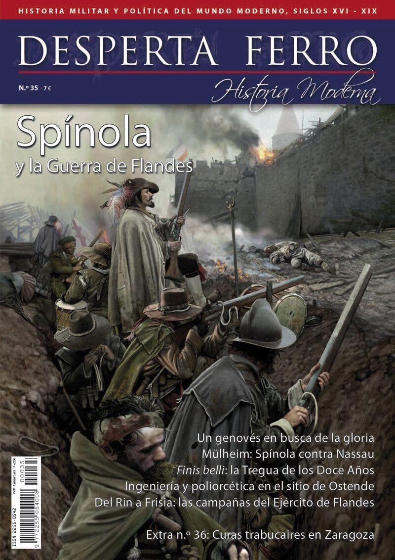 Desperta Ferro Moderna n.º 35: Spínola y la Guerra de Flandes