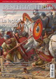 La legión romana VI. Siglo IV