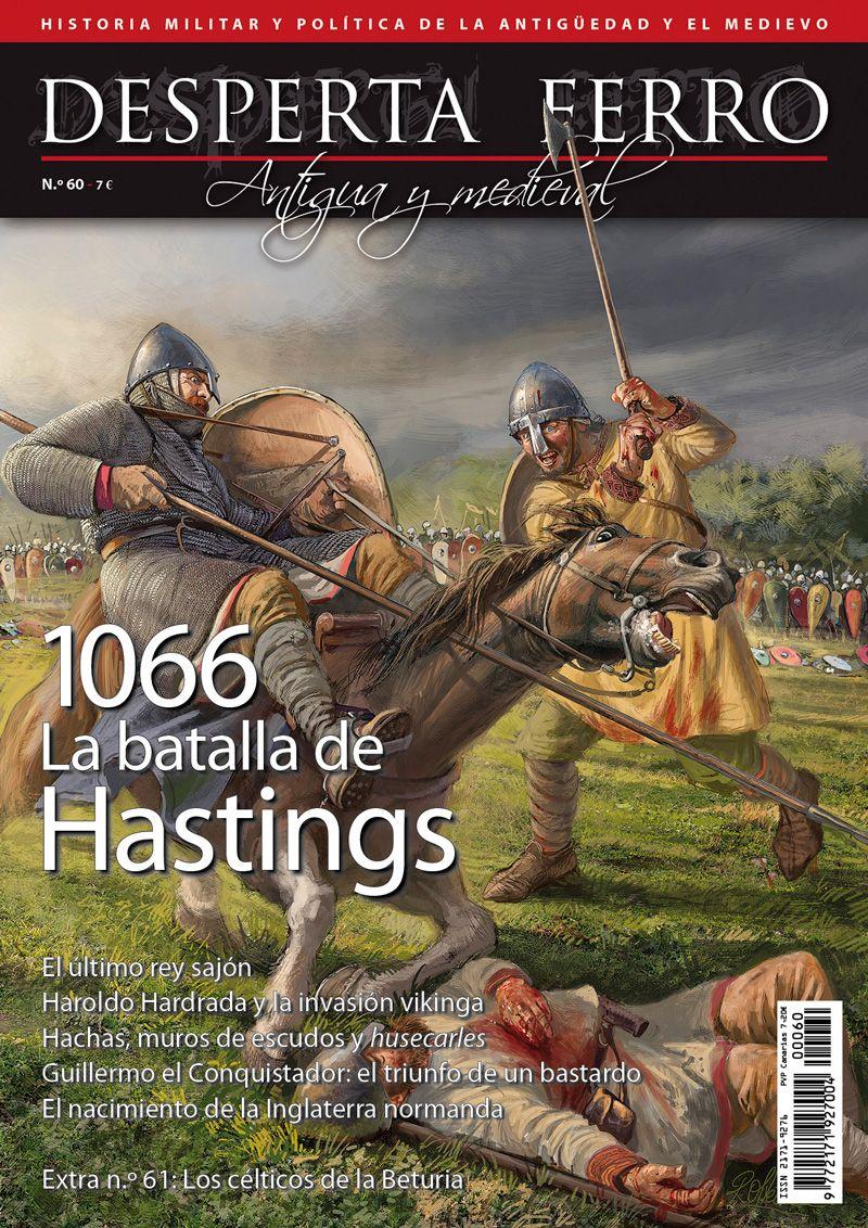 Desperta Ferro Antigua y Medieval n.º 60: 1066. La batalla de Hastings