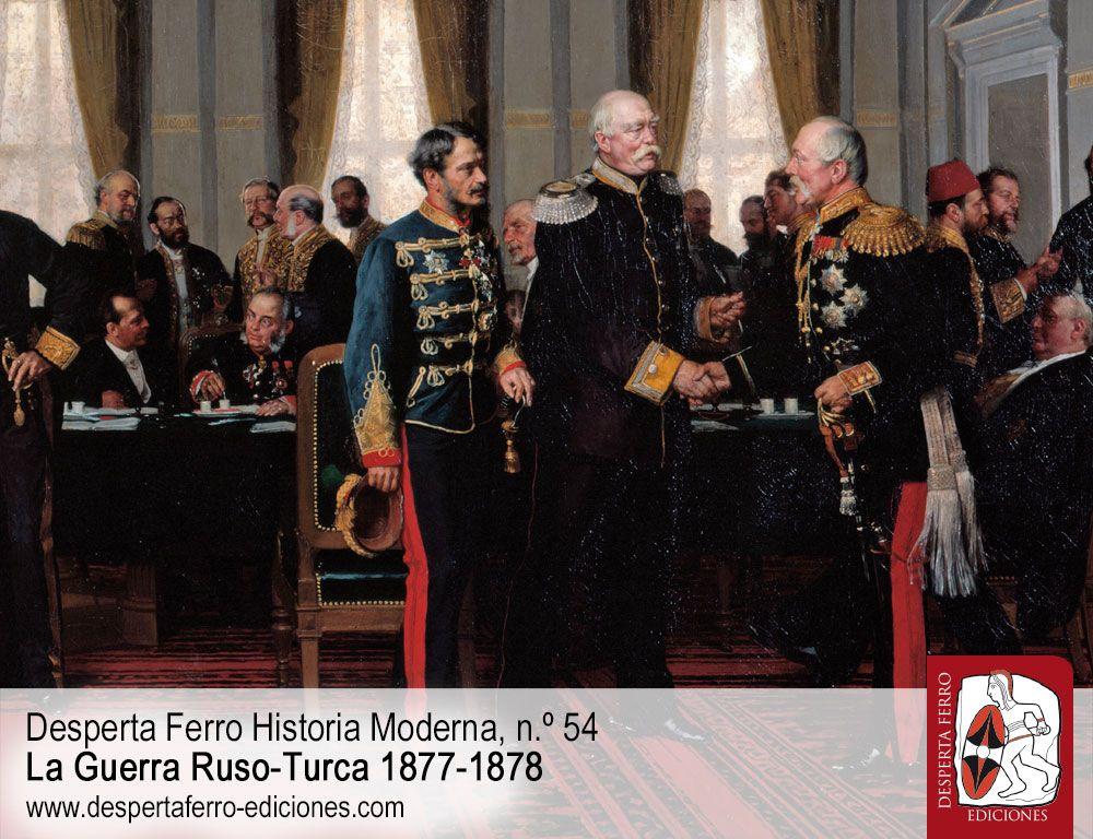 El Tratado de Berlín, la mecha que prendería la Primera Guerra Mundial por Lucien Frary (Rider University)